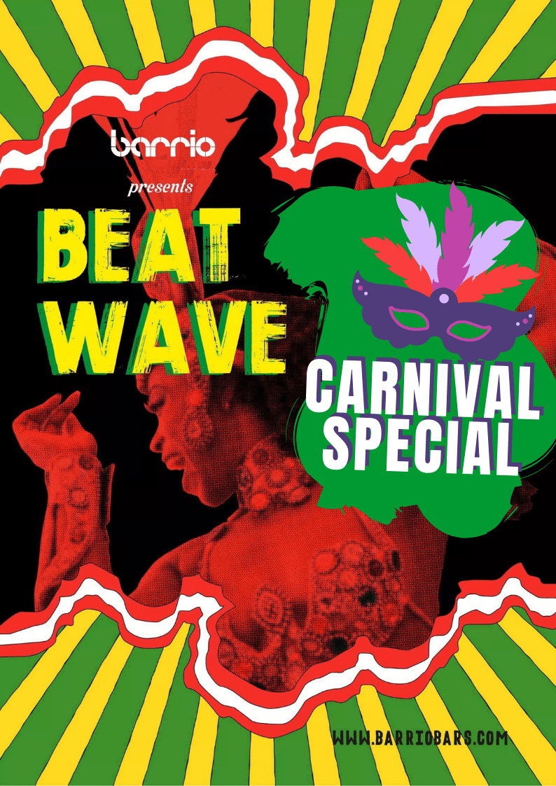 Beat wave - Carnival special - Barrio block party