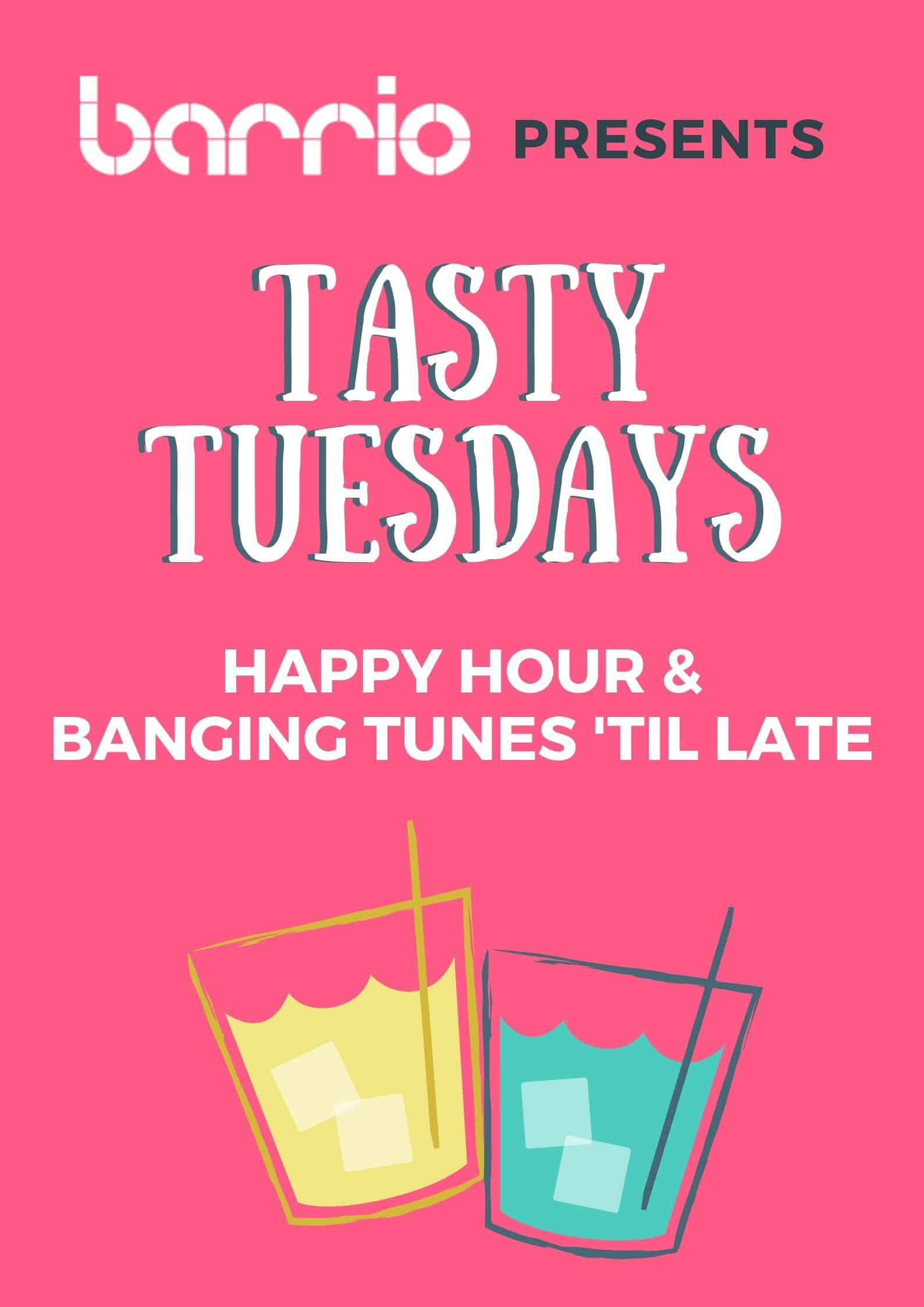 Tasty Tuesdays - Barrio